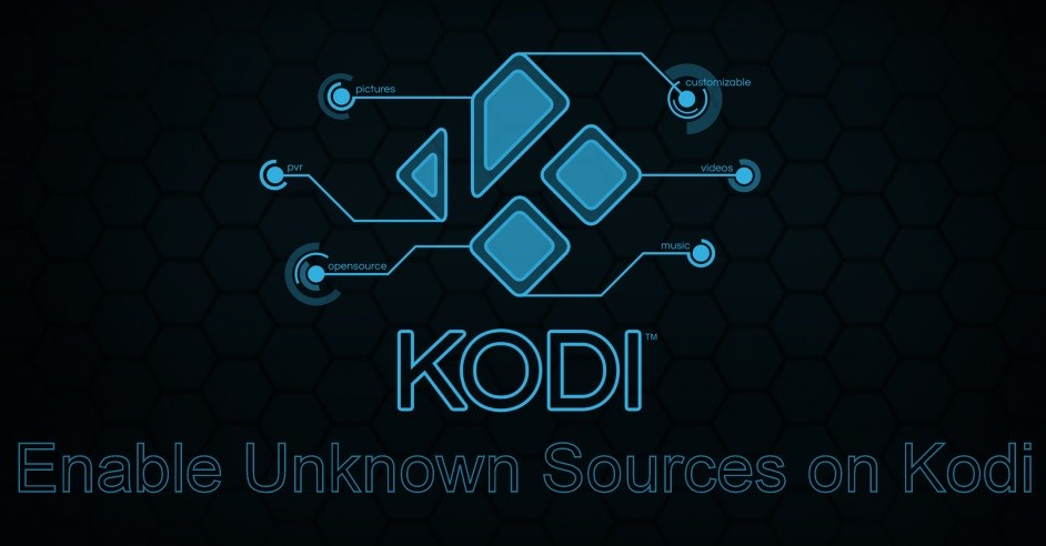 How to Enable Unknown Sources on Kodi?