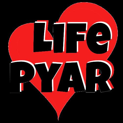 Life Pyar