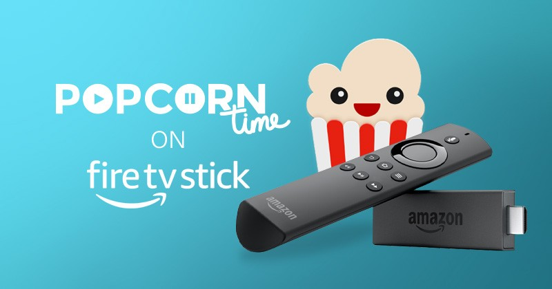 How to Install Popcorn Time on Firestick? (With Screenshots)
