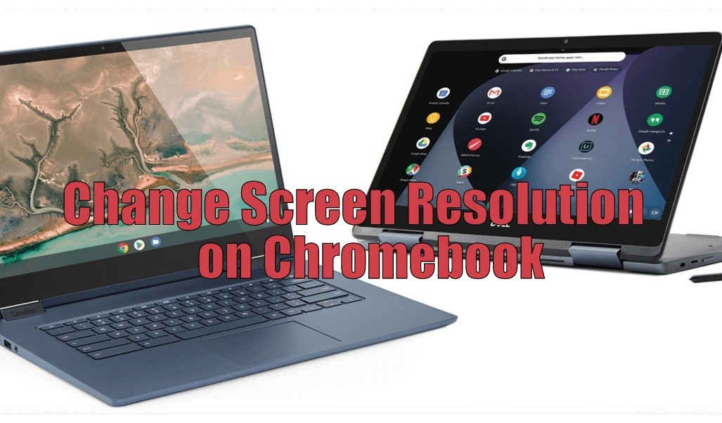 Change Screen Resolution on Chromebook