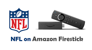 How to Watch NFL on Amazon Firestick