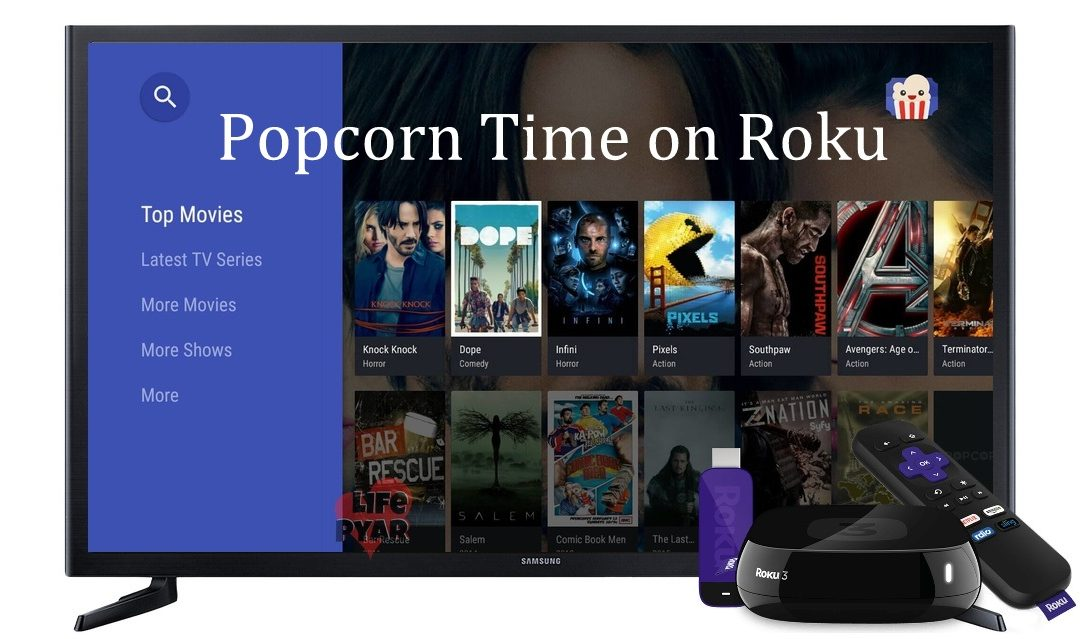 How to Install Popcorn Time on Roku [Complete Guide]