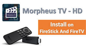 How to Install Morph TV on Firestick [Complete Guide]