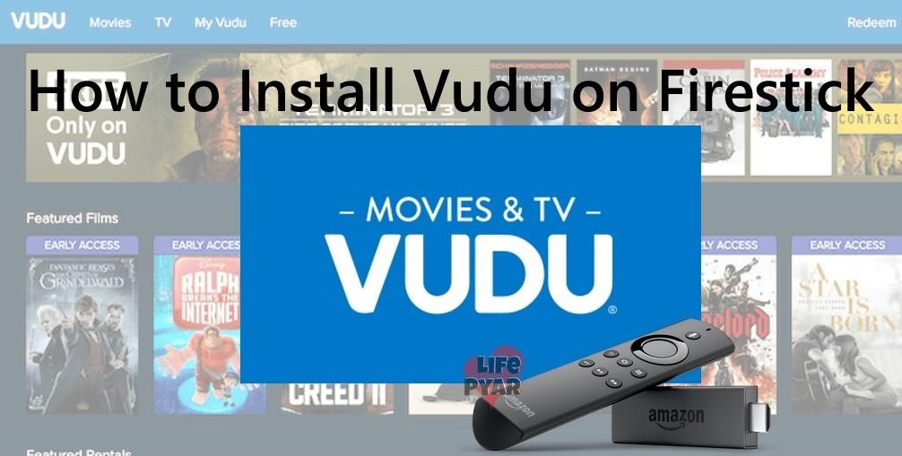How to Install Vudu on Firestick/Fire TV? [Guide]