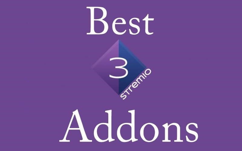 Best Addons for Stremio [Updated List 2020]